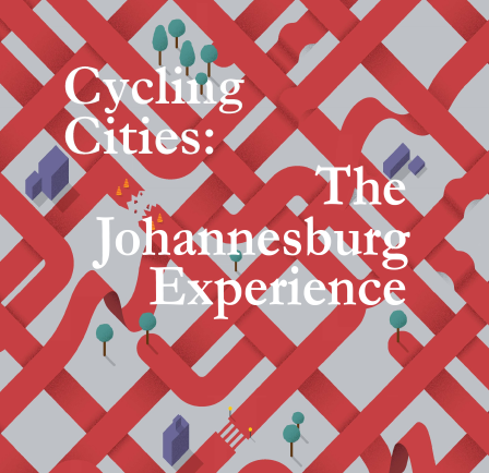 How apartheid killed Johannesburg's cycling culture